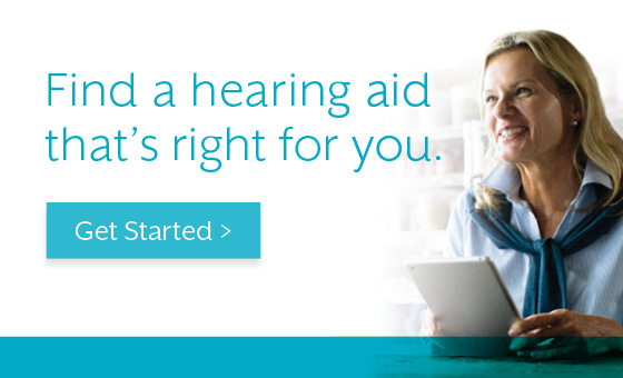 Find a hearing aid thats right for you get started